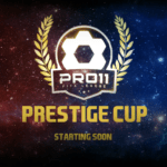 Prestige Cup II – starting very soon